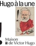 Vincent Gille - Caricatures : Hugo à la une.