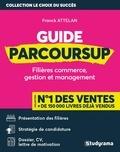 Vincent Giuliani et Franck Attelan - Guide Parcoursup - Filières commerce, gestion et management.