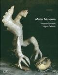 Vincent Glowinski et Agnès Debizet - Mater Museum.