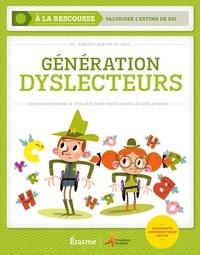 Vincent Goetry - Génération dyslecteurs - Bien comprendre la dyslexie pour mieux aider les dyslexiques.