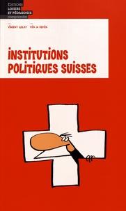 Vincent Golay et  Mix & Remix - Institutions politiques suisses.