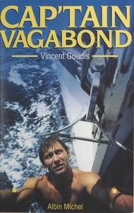 Vincent Goudis - Cap'tain Vagabond.