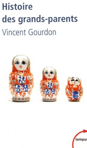 Vincent Gourdon - Histoire des grands-parents.