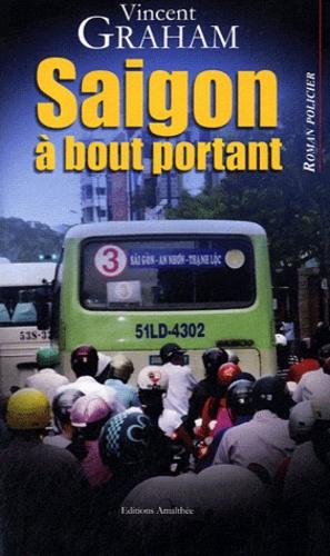 Vincent Graham - Saigon à bout pourtant.
