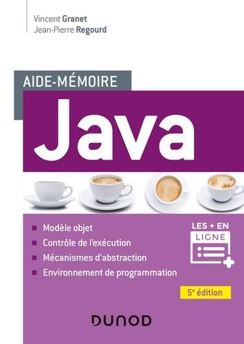 Vincent Granet et Jean-Pierre Regourd - Aide-mémoire - Java - 5e éd..