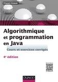 Vincent Granet - Algorithmique et programmation en Java - 4e éd. - Cours et exercices corrigés.