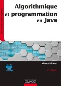 Vincent Granet - Algorithmique et programmation en Java - 5e éd. - Cours et exercices corrigés.