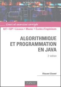 Vincent Granet - Algorithmique et programmation en Java - Cours et exercices corrigés.