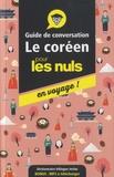Vincent Grépinet - Le coréen pour les nuls en voyage ! - Guide de conversation.