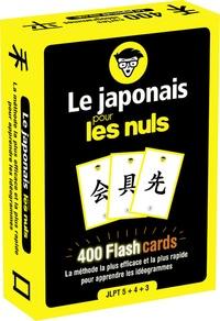 Vincent Grépinet - Le japonais pour les nuls - 400 Flashcards. La méthode la plus efficace et la plus rapide pour apprendre les idéogrammes.