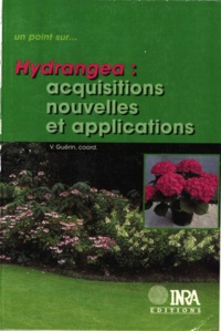 Vincent Guérin et  Collectif - Hydrangea - Acquisitions nouvelles et applications.