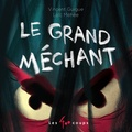 Vincent Guigue et Loïc Méhée - Le grand méchant.