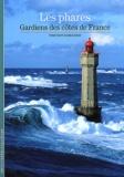 Vincent Guigueno - Les phares - Gardiens des côtes de France.