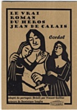Vincent Guillier - Le vrai roman du héros Jean de Calais.