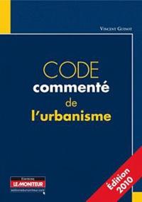 Code commenté de l'urbanisme - Vincent Guinot |