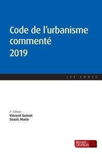 Vincent Guinot et Soazic Marie - Code de l'urbanisme commenté.