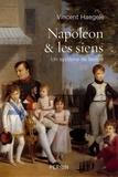 Vincent Haegele - Napoléon et les siens - Un système de famille.