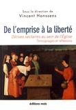 Vincent Hanssens - De l'emprise à la liberté - Dérives sectaires au sein de l'Eglise.