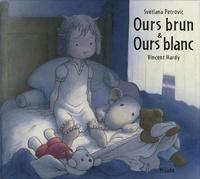 Vincent Hardy et Svetlana Petrovic - Ours brun et ours blanc.