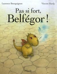 Vincent Hardy - Pas si fort, Belfégor !.