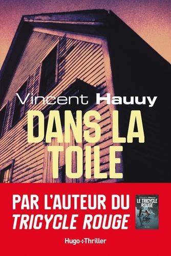 Vincent Hauuy - Dans la toile -Extrait offert-.
