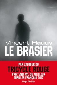 Vincent Hauuy - Le brasier -Extrait offert-.