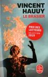 Vincent Hauuy - Le Brasier.