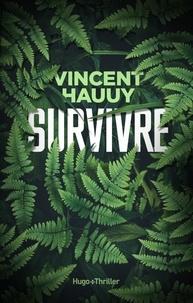 Vincent Hauuy - Survivre -Extrait offert-.