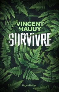 Vincent Hauuy - #Survivre.