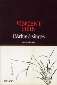 Vincent Hein - L'Arbre à singes - Carnets d'Asie.