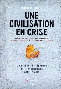 Vincent Held - Une civilisation en crise - L'Occident à l'épreuve de l'intelligence artificielle.
