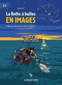 Vincent Henry - La boîte à bulles en images - L'odyssée d'une petite maison d'édition.