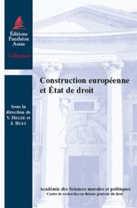 Vincent Heuzé et Jérôme Huet - Construction européenne et Etat de droit.