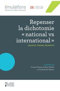 Vincent Houle et Solène Maillet - Émulations n°26 : Repenser la dichotomie « national vs international » - Dialogues, tensions, réciprocité.