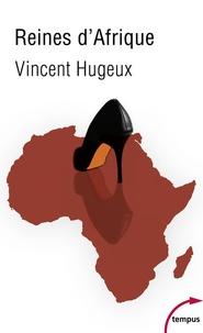 Reines dAfrique - Le roman vrai des Premières Dames.pdf