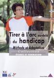 Vincent Hybois - Tirer à l'arc au-delà du handicap - Méthode et adaptations.