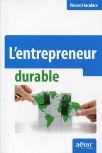 Vincent Iacolare - L'entrepreneur durable.