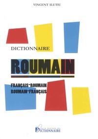 Vincent Ilutiu - Dictionnaire français-roumain et roumain-français.