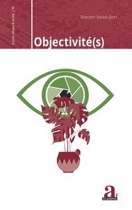 Vincent Israel-Jost - Objectivité(s).