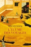 Vincent Jacq - L'écume des voyages.