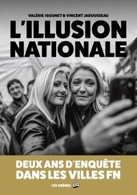 LIllusion nationale - Deux ans denquête dans les villes FN.pdf