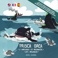 Vincent Jarvin et Tristan Jaudeau - Les aventures de Jo Bonobo, Prisca Orca, et leurs amis Tome 2 : Prisca orca... Est prisonnière.