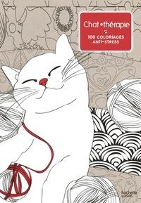 Vincent Jaunatre et Lidia Kostanek - Chat thérapie - 100 coloriages anti-stress.
