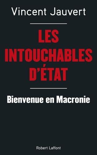 Les Intouchables d'Etat - Vincent Jauvert - Format ePub - 9782221198032 - 8,99 €