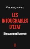 Vincent Jauvert - Les intouchables d'Etat.