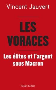 Vincent Jauvert - Les voraces.