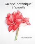 Vincent Jeannerot - Galerie botanique à l'aquarelle.