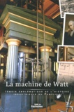 Vincent Joineau - La machine de Watt - Témoin emblématique de l'histoire industrielle du Fumélois.