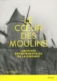 Vincent Joineau et Jean-Bernard Marquette - Le coeur des moulins - Hommes, techniques, paysages.