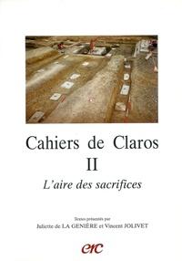 Vincent Jolivet - L'aire des sacrifices Cahiers de Claros N°2.